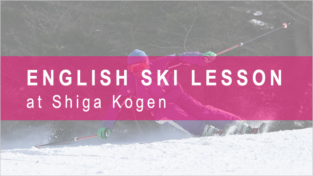 English Ski Lesson at Shiga Kogen